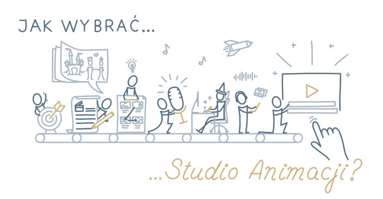 Jak wybrac studio animacji